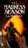 The Madness Season by C.S. Friedman