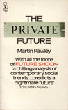 The Private Future