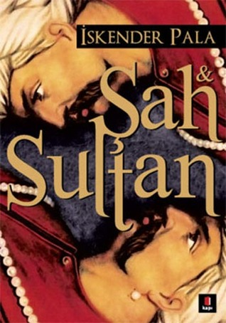 Ebook Şah & Sultan by İskender Pala DOC!