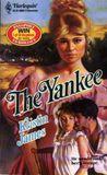 The Yankee (Harlequin Historical, No 57)