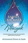 Rahsia Air Mata Khusyuk by Muhammad Hasan Al-Basri