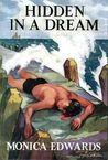 Hidden in a Dream by Monica Edwards