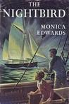 The Nightbird by Monica Edwards