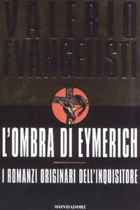 L'ombra di Eymerich. I romanzi originari dell'inquisitore