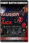 Illusion of Luck (Greg Tenorly Suspense #3)
