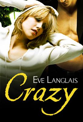 Crazy by Eve Langlais