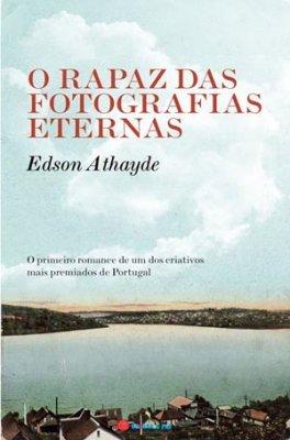O Rapaz das Fotografias Eternas