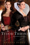 The Tudor Throne by Brandy Purdy