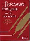 La Littérature française au fil des siècles by Pierre Deshusses
