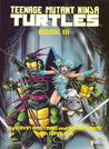 Teenage Mutant Ninja Turtles, Book III