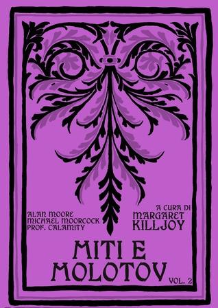 Miti e Molotov #2
