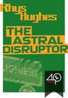 The Astral Disruptor (Sampietro Mischief #1)