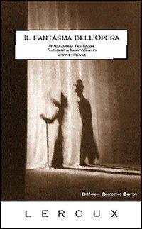 Ebook Il fantasma dell'Opera by Gaston Leroux DOC!
