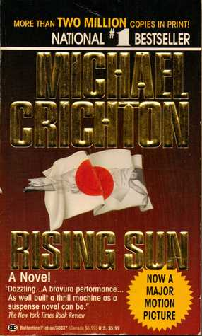 a literary analysis of rising sun by michael crichton Rising sun novel michael crichton rising sun michaelcrichtoncom, we spotlight the book and movie versions of rising sun by michael crichton including newly revealed.
