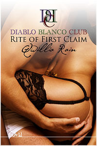 Rite of First Claim (Diablo Blanco Club, #3)