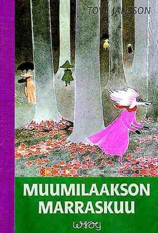 Muumilaakson marraskuu by Tove Jansson