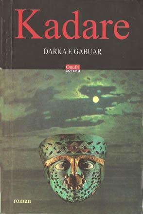 Darka e Gabuar by Ismail Kadare