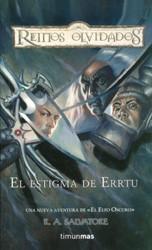 El estigma de Errtu (Reinos Olvidados: Senda de tinieblas, #1)