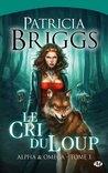 Le Cri du loup by Patricia Briggs