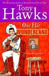 Ebook One Hit Wonderland by Tony Hawks read!