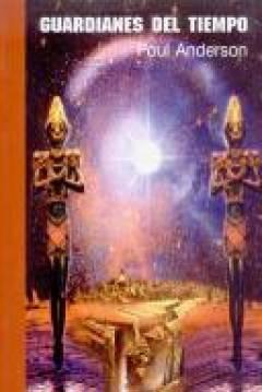 Ebook Guardianes del tiempo by Poul Anderson read!