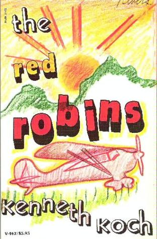The Red Robins by Kenneth Koch