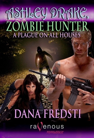 A Plague on All Houses by Dana Fredsti