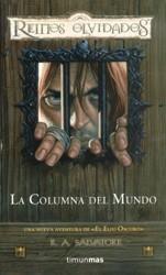 La Columna del Mundo (Reinos Olvidados: Senda de Tinieblas, #2)