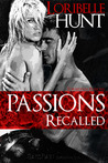 Passions Recalled (Forbidden Passions, #2)