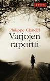 Varjojen raportti by Philippe Claudel