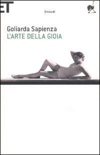 Ebook L'arte della gioia by Goliarda Sapienza read!