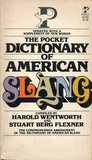 The Pocket dictionary of American Slang: A popular abridgement of the dictionary of American slang