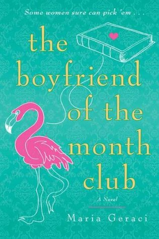 The Boyfriend of the Month Club by Maria Geraci