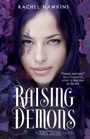 Raising Demons by Rachel Hawkins