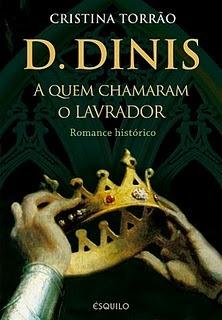 D. Dinis, a Quem Chamaram o Lavrador