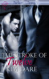 The Stroke of Twelve (Perfect Timing, #6)