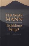 Trolddomsbjerget by Thomas Mann