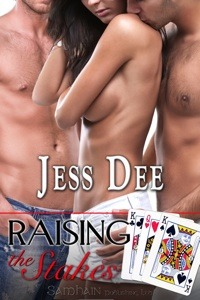 Raising the Stakes (Three of a Kind, #2)