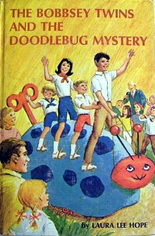 5f2044da8a The Bobbsey Twins and the Doodlebug Mystery by Laura Lee Hope