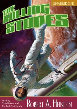 The Rolling Stones (Heinlein's Juveniles, #6)