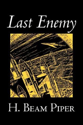 Last Enemy by H. Beam Piper
