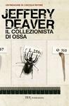 Il collezionista di ossa by Jeffery Deaver