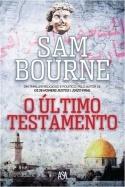 O Último Testamento by Sam Bourne