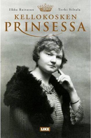 Kellokosken prinsessa by Ilkka Raitasuo