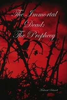 The Prophecy (The Immortal Dead, #1)