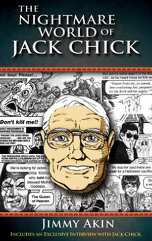 The Nightmare World of Jack Chick