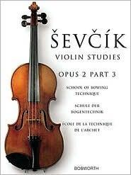 Sevcik Violin Studies, Opus 2, Part 3: School of Bowing Technique
