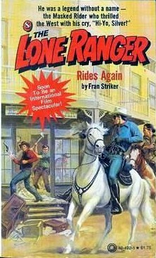 The Lone Ranger Rides Again (Lone Ranger #8)