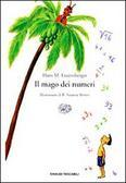 Il mago dei numeri. Un libro da leggere prima di addormentarsi, dedicato a chi ha paura della matematica