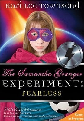 Fearless (The Samantha Granger Experiment, #2)
